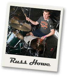 russ howl is the drummer and backing vocals